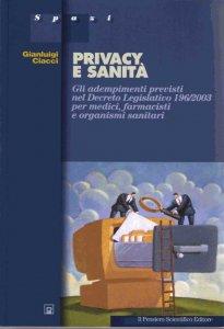 privacy-e-sanita-gli-adempimenti-previsti-nel-d-lgs-196-2003-per-medici-farmacisti-e-organismi-sanitari